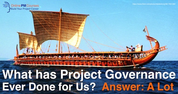 What has Project Governance ever Done for Us