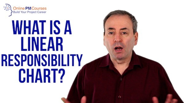 What is a Linear Responsibility Chart