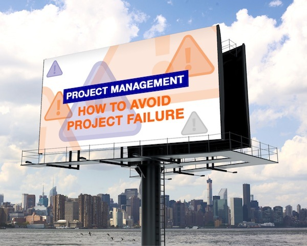 How to Avoid Project Failure billoard