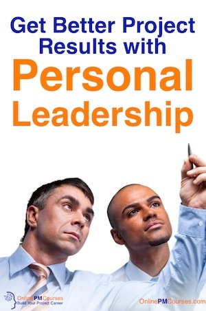 Get Better Project Results with Personal Leadership