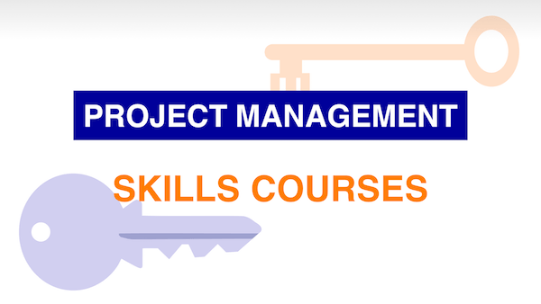Project Management Skills Courses