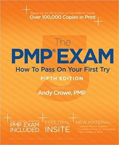 The PMP Exam - Andy Crowe