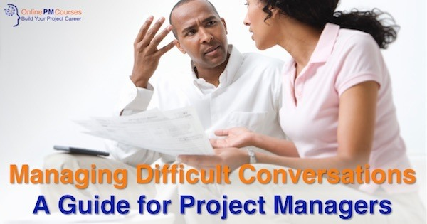 Managing Difficult Conversations | A Guide for Project Managers