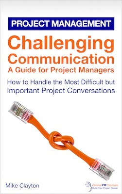 Challenging Communication - A Guide for Project Managers