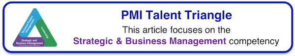 PMI Talent Triangle - Strategic & Business Management