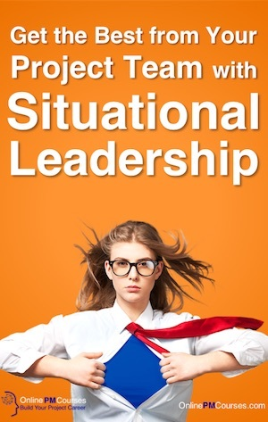 Get the Best from Your Project Team with Situational Leadership