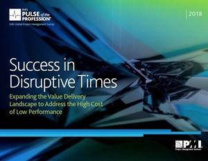 PMI: Success in Disruptive Times - 2018