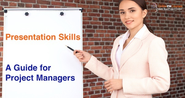 Presentation Skills - A Guide for Project Managers