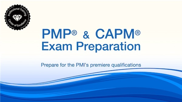 PMP® and CAPM® Exam Preparation