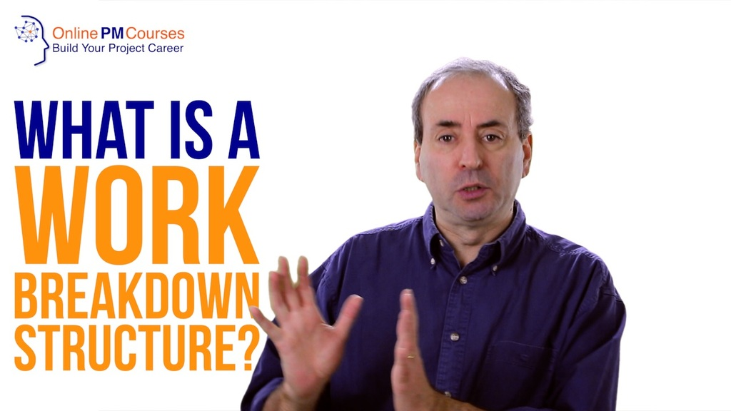 What is a Work Breakdown Structure - WBS?