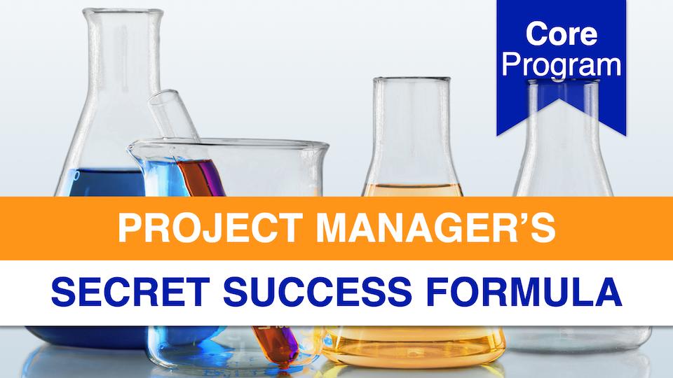 Project Manager's Secret Success Formula